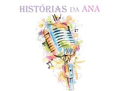 HISTÓRIAS DA ANA