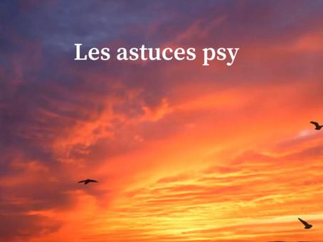 Les astuces psy :
