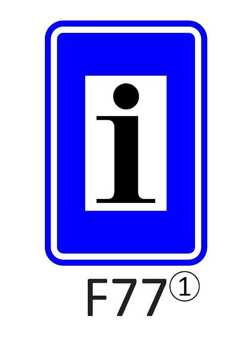 Verkeersbord F77 - klasse 1