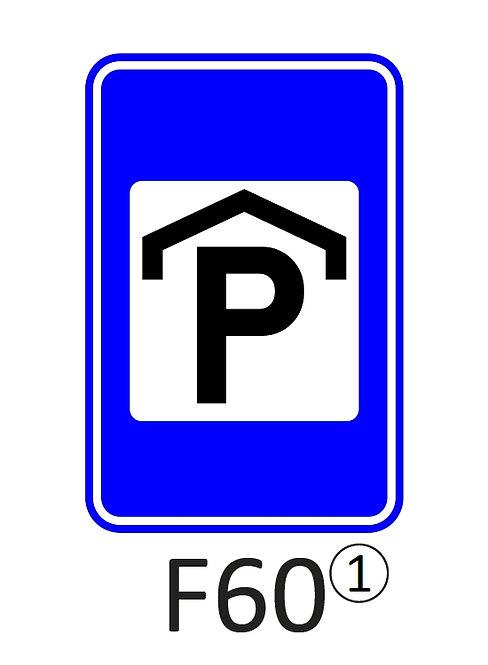 Verkeersbord F60 - klasse 1