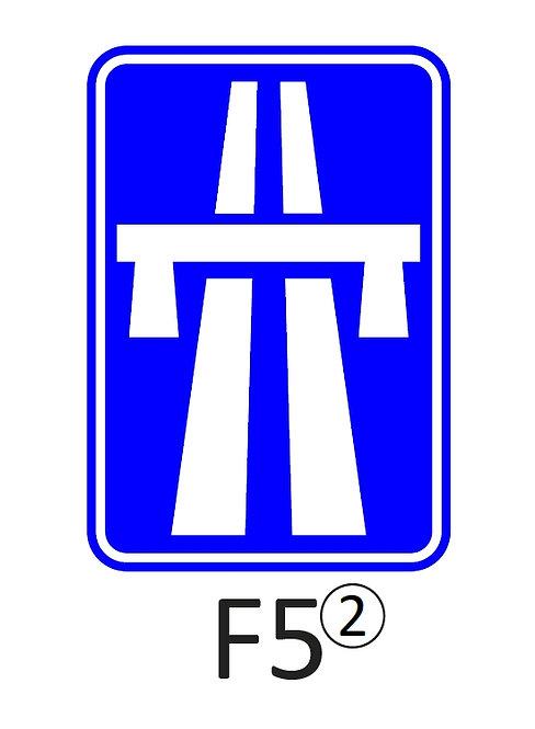Verkeersbord F5 - klasse 2