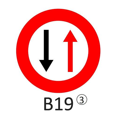 Verkeersbord B19 - klasse 3