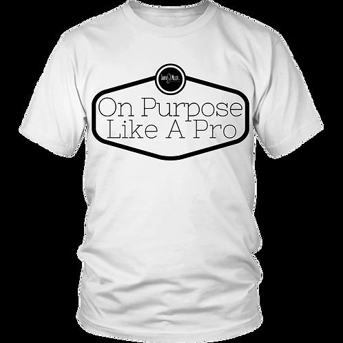 Like A Pro T-Shirt