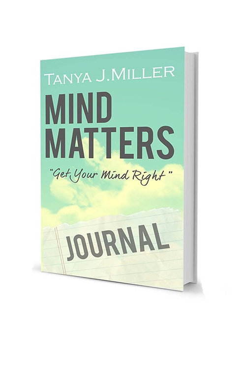 Mind Matters: Get Your Mind Right Journal