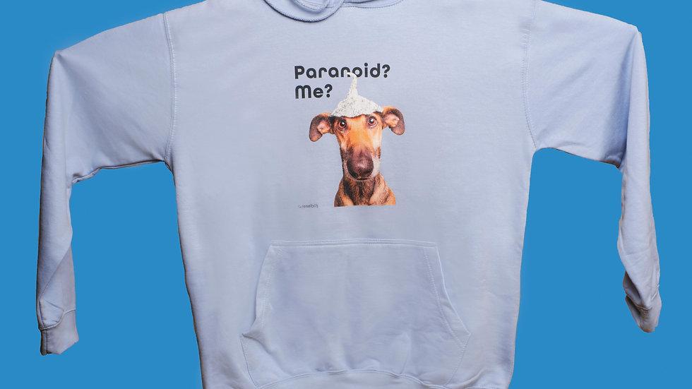"""Hoodie """"Paranoid?"""""""