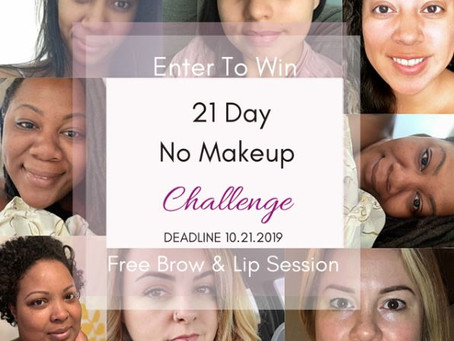 21 Day No Makeup Challenge  (Wake-up with Permanent Makeup!)