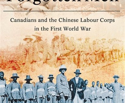 Harry Livingstone's Forgotten Men:  Canadians and the Chinese Labour Corps in the First World War