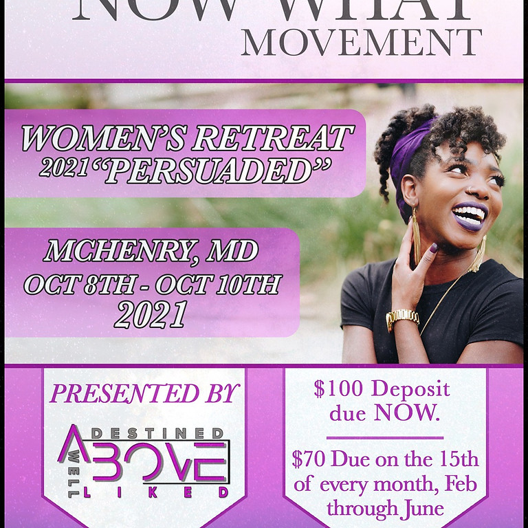 """She Knows, Now What presents """"PERSUADED"""" Women's Retreat 2021"""