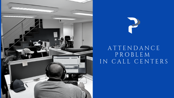 Attendance Problems in Call Centers - Prestige Call Center