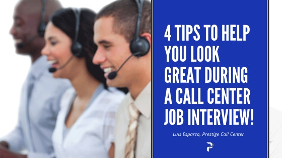 4 Tips For a Job Interview - Prestige Call Center