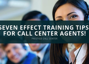 Seven Effect Training Tips for Call Center Agents!