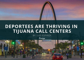Deportees Are Thriving In Tijuana   Call Centers