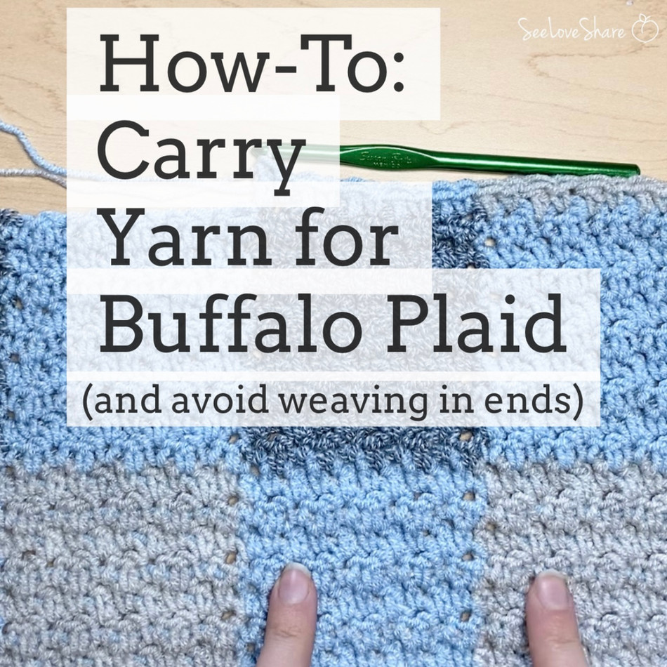 How-To: Carry Yarn for Buffalo Plaid / Gingham Patterns