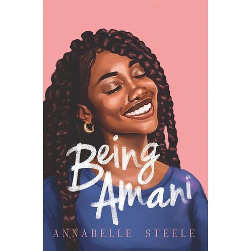 Being Amani by Annabelle Steele