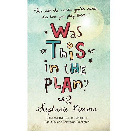 Was This in the Plan? by Stephanie Nimmo