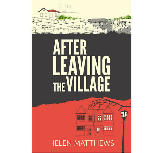 After Leaving the Village by Helen Matthews