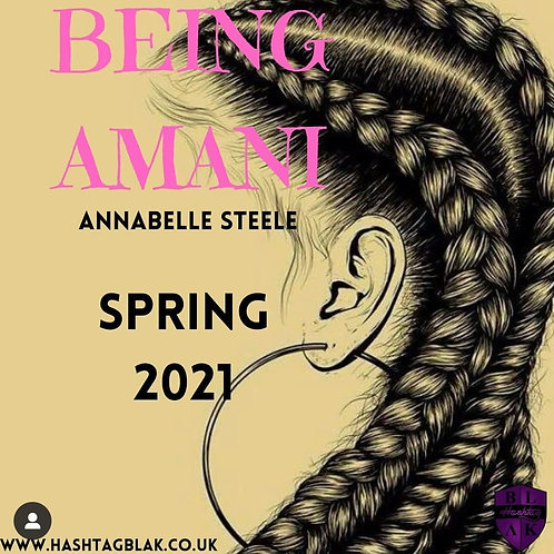 Being Amani by Annabelle Steele (Temp cover)