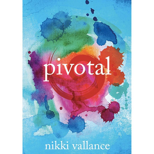 Pivotal by Nikki Vallance
