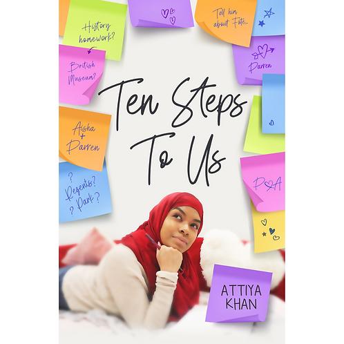 Ten Steps To Us by Attiya Khan