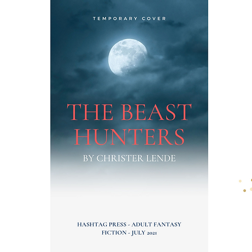 The Beast Hunters by Christer Lende (Temp cover)