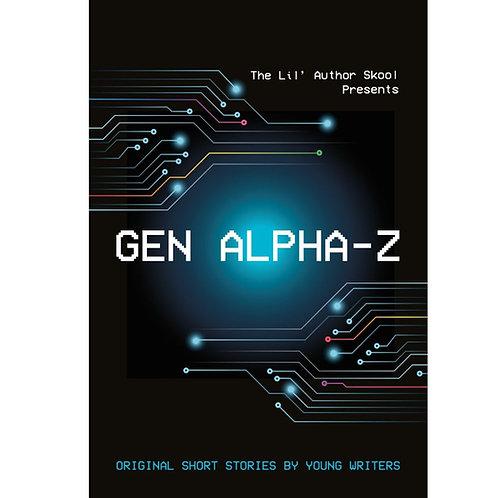 Gen Alpha Z by Various Authors