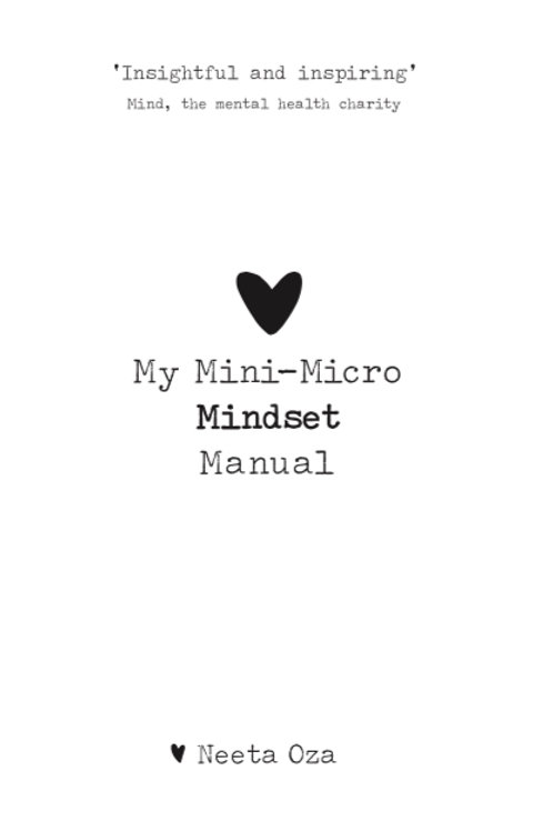 My Mini-Micro Mindset Manual Audiobook by Neeta Oza. Narrated by Alison Campbell