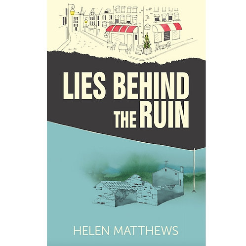 Lies Behind The Ruin by Helen Matthews - ebook