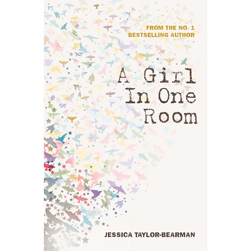 A Girl In One Room by Jessica Taylor-Bearman
