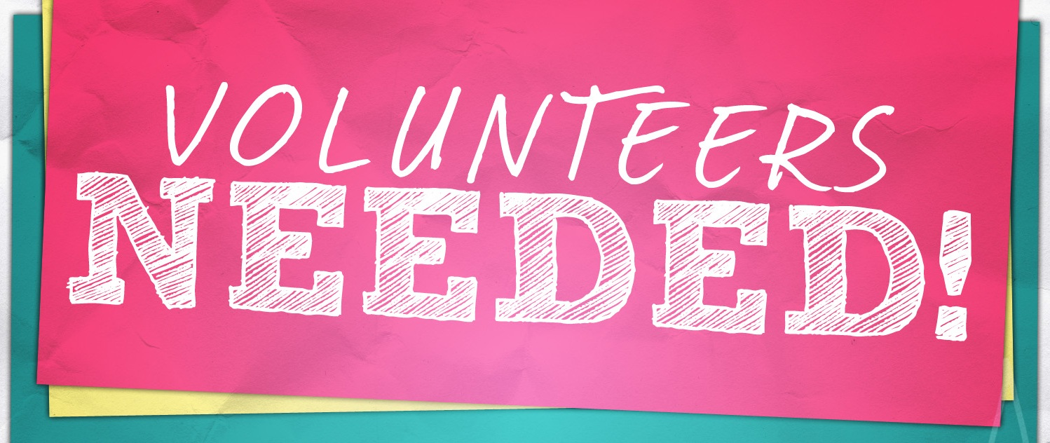 volunteers need