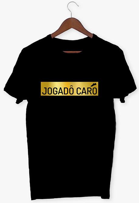 Camisa - Jogadô Caro