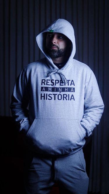 Blusa de frio - Respeita a minha história.