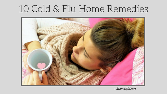 Tried and True Home Remedies for Cold and Flu