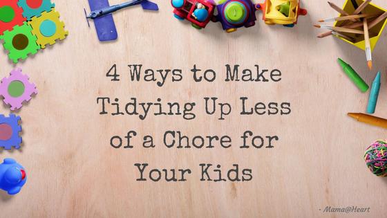 4 Ways to Make Tidying Up Fun For Kids