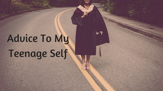 4 Important Things I've Learned Since I Was a Teenager
