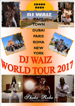 DJ WAIZ WORLD TOUR