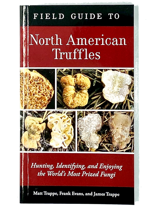 Field Guide to North American Truffles