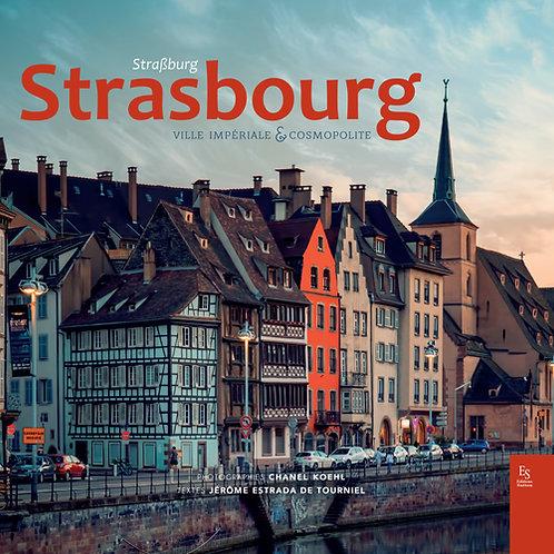 STRASBOURG Ville impériale et cosmopolite