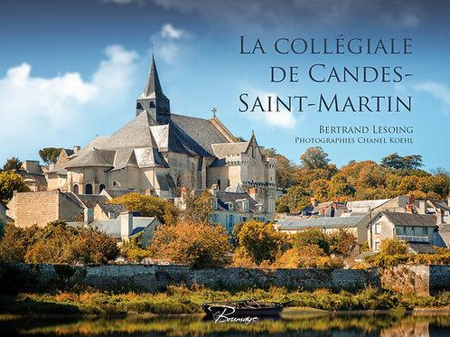LA COLLEGIALE DE CANDES SAINT MARTIN