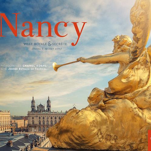 NANCY Ville royale et secrète