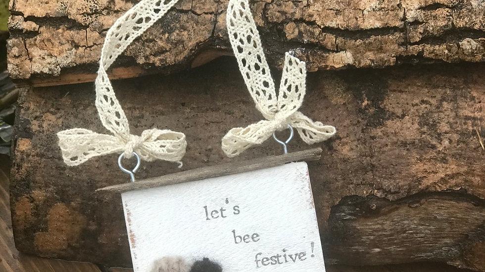 Let's bee festive .