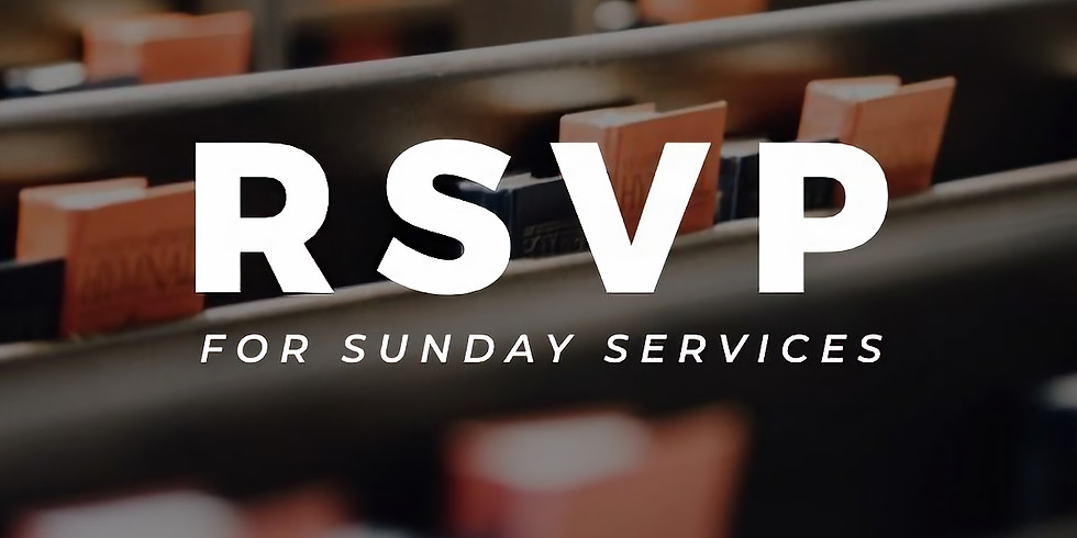 RSVP for in-person worship services