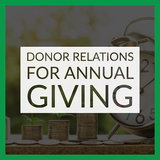 Donor Relations for Annual Giving