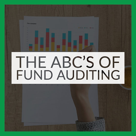 The ABC's of Fund Auditing
