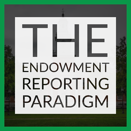 The Endowment Reporting Paradigm