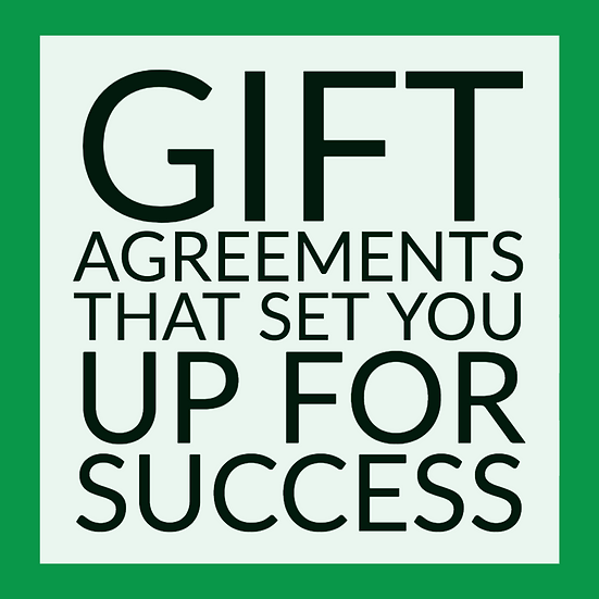 Gift Agreements That Set You Up For Success