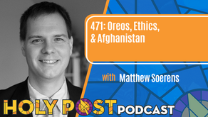 Episode 471: Oreos, Ethics, & Afghanistan with Matthew Soerens