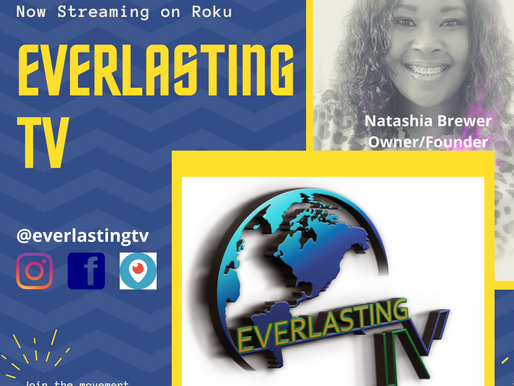 Everlasting TV (SPOTLIGHT) - - The Now Legacy