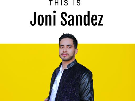 Meet Joni Sandez - - - The Now Legacy