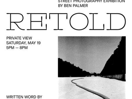 RETOLD, Ben Palmer's latest photography exhibition