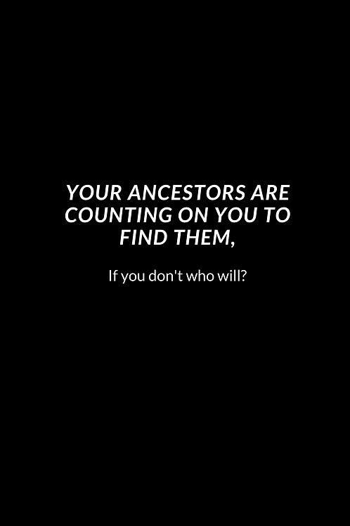 Your Ancestors Phone Wallpaper